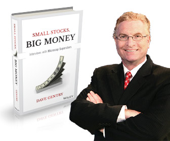 Small Stocks Big Money Dave Gentry Book