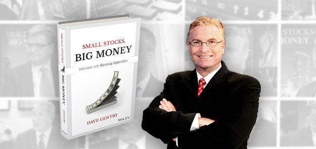 Small Stocks Big Money Book, Author Dave Gentry