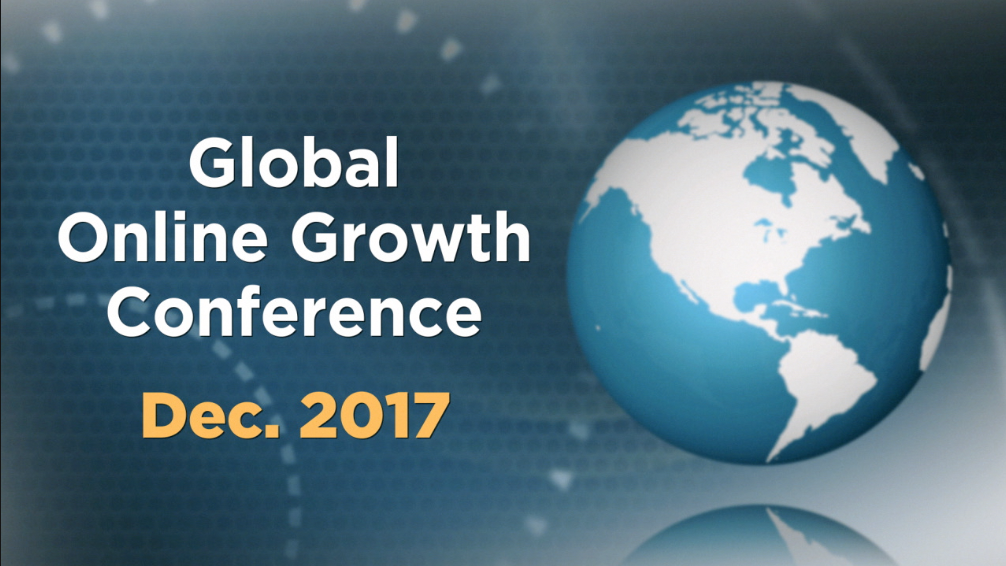 December 6-7, 2017 Global Online Growth Conference