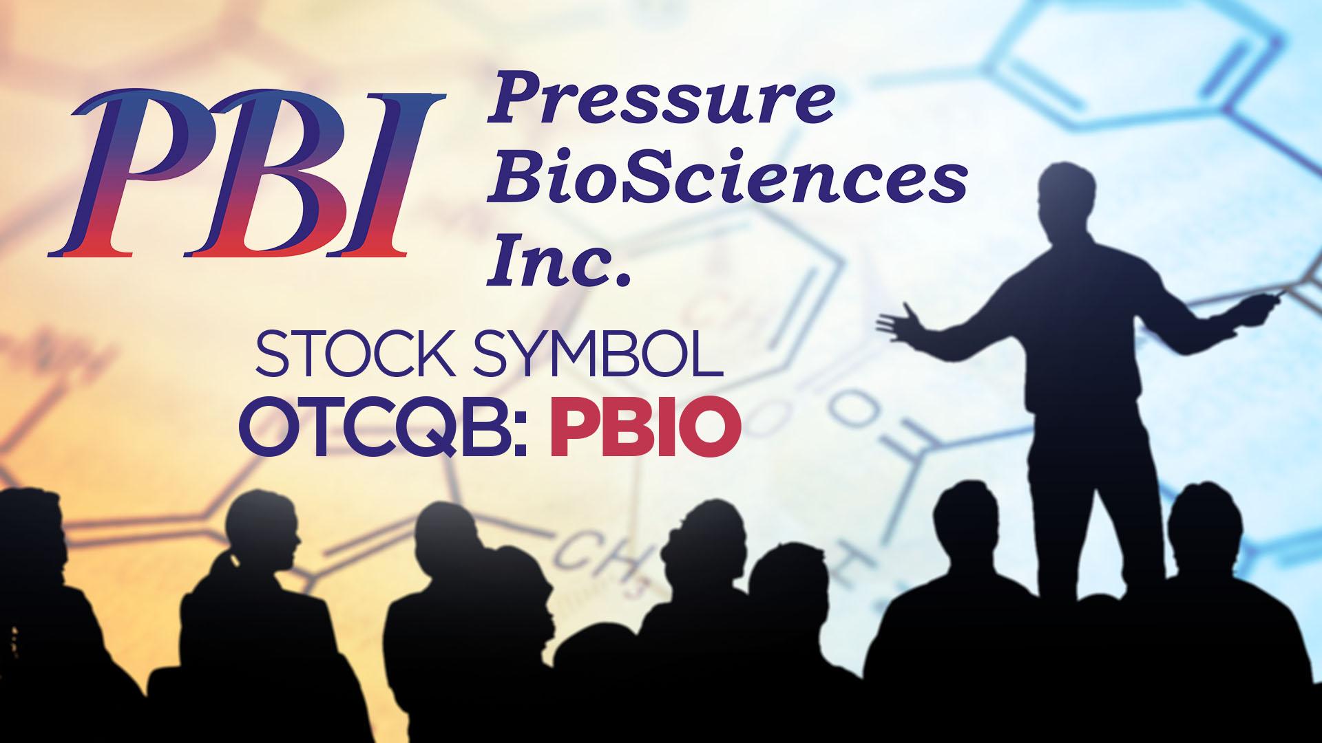 Pressure BioSciences Webcast