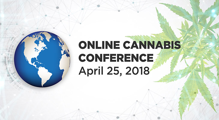 April 17, 2018  Online Cannabis Conference