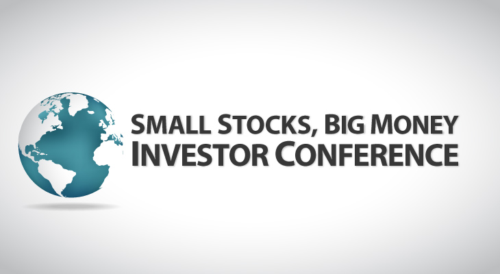 Small Stocks, Big Money Investor Conference